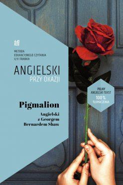 Pigmalion.Angielski z Georgem Bernardem Shaw